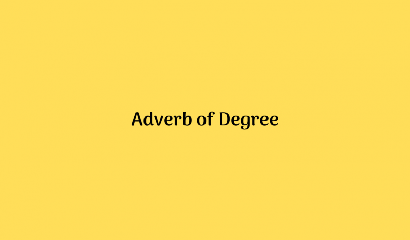 Adverb of Degree