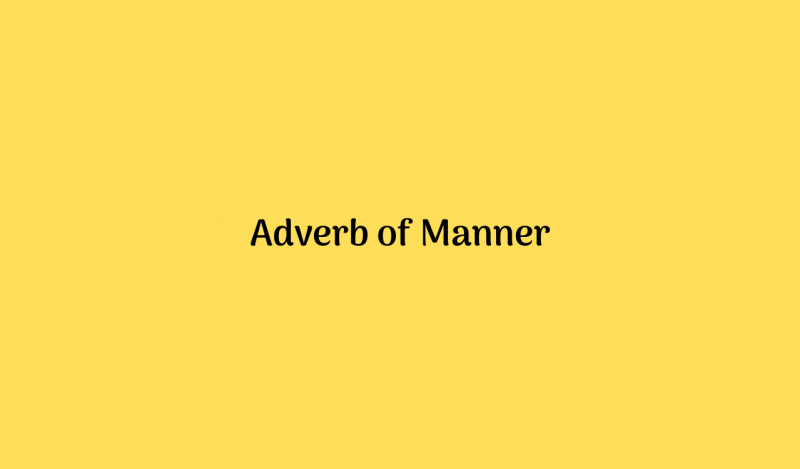 Adverb of Manner