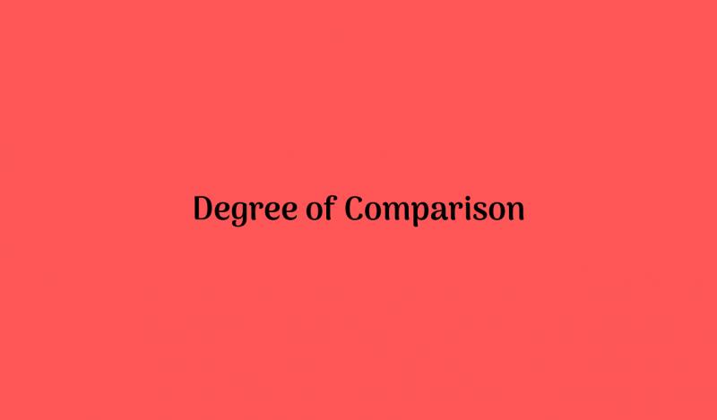 Degree of Comparison