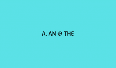 Penggunaan The, A dan AN